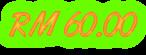 RM 60.00