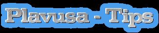 Plavusa - Tips