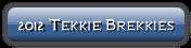2012 Tekkie Brekkies