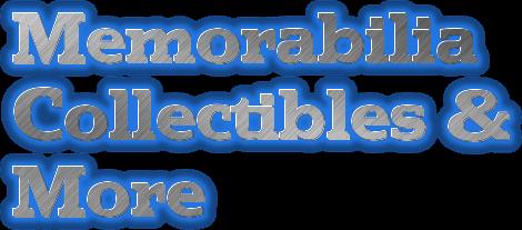 MemorabiliaCollectiblesandMore