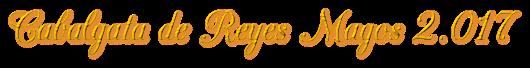 Cabalgata de Reyes Magos 2.017