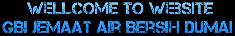 Wellcome To Website  GBI Jemaat Air Bersih Dumai
