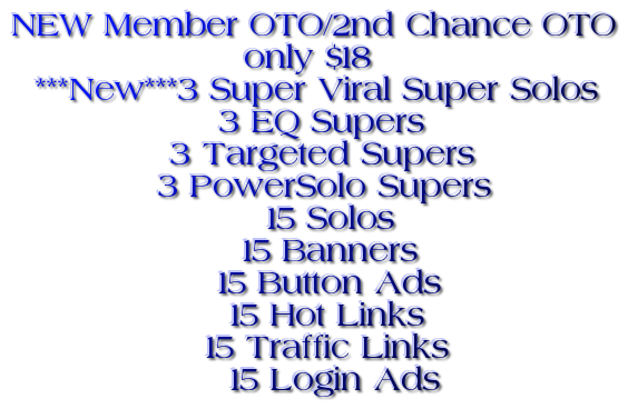 NEW Member OTO/2nd Chance OTO