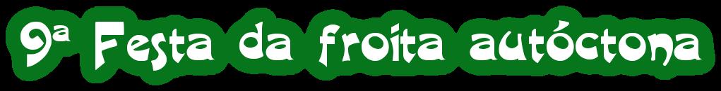 9ª Festa da froita autóctona