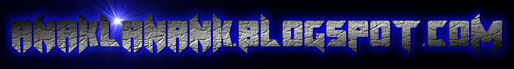 ANAKLANANK.BLOGSPOT.COM