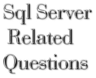 Sql Server  Related Questions
