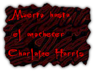 Muerto hasta el anochecer Charlaine Harris