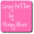 Living Better       by  Saving More