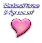 Blackmail Terms & Agreement