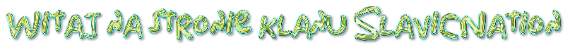 Witaj na stronie klanu SlavicNation