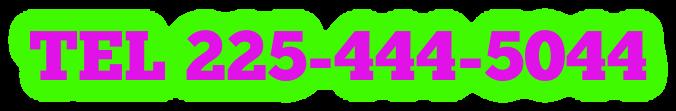 TEL 225-444-5044