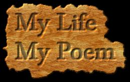 My Life  My Poem
